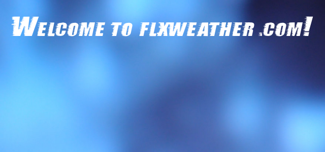 Welcome to FLXweather.com!