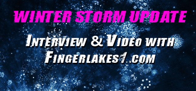 Video: Interview with Fingerlakes1.com with storm updates